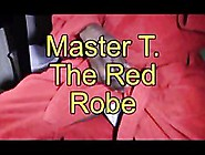 Master T.  The Red Robe
