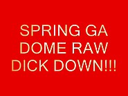 Stacy Galore (Ga Dome Raw Dick Down)