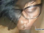 Black Slut Sucking Bbc At Trymycam. Com