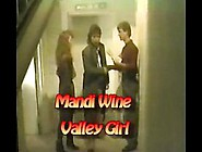 Mandi Wine Valley Girl
