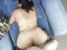 Bbw Latina Babe With Big Pussy And Ass Getting Fucked Hard By A