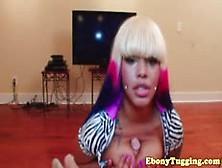 Busty Ebony Babe Pov Stroke