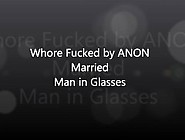 Anon Married Man With Glasses Fucks Whore