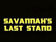Savannah's Last Stand