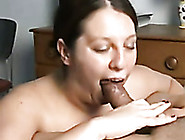 Chubby And Thirsty Bitch Sucking My Big Dick Deepthroat