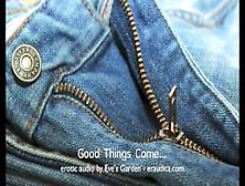 Good Things Come... Erotic Audio For Anyone Who Doesn't Have