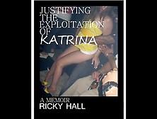 """""""justifying The Exploitation Of Katrina"""""""