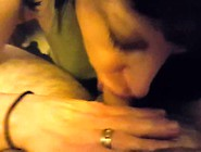 Wife Sucks Him Off And Swallows Home Video