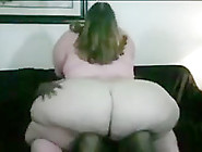 Slut Ssbbw Fuck And Suck Bbc