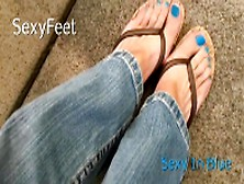 Sexy Blues Toes For Cute Feet In Flip Flop