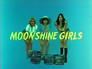 Moonshine Girls - Part 1 Of 2 - Bsd
