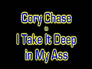 Cory Chase - I Take It Deep In My Ass Anal