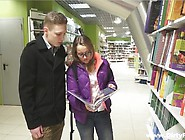Nerdy Euro Teen Is Charmed In Bookstore And Fucked