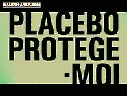 Placebo Protege - Moi