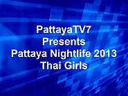 Pattaya Nightlife 2013