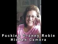 Granny Robin Suck And Fuck Hidden Camera