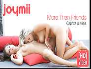 Caprice And Miela - More Than Friends