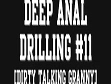 Dirty Talking Granny Gets Deep Anal Fuck