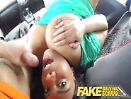 Fake Driving School Big Busty Black Beauty Banged Hard On Drivin